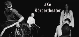 körpertheater aXe